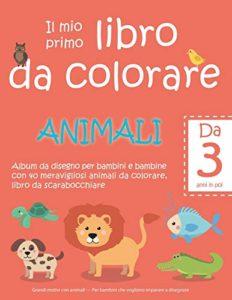 Il mio primo libro da colorare: Animali