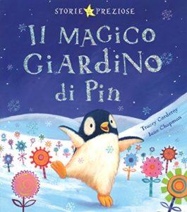 Il magico giardino di Pin. Ediz. illustrata