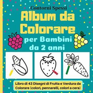 Album da Colorare per Bambini da 2 anni in poi