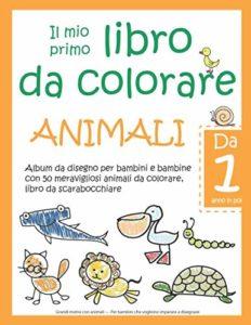 Il mio primo libro da colorare ANIMALI — Da 1 anno in poi