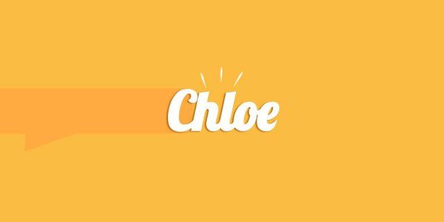 Chloe, significato e origine del nome
