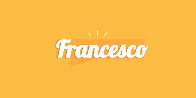 Francesco, significato e origine del nome