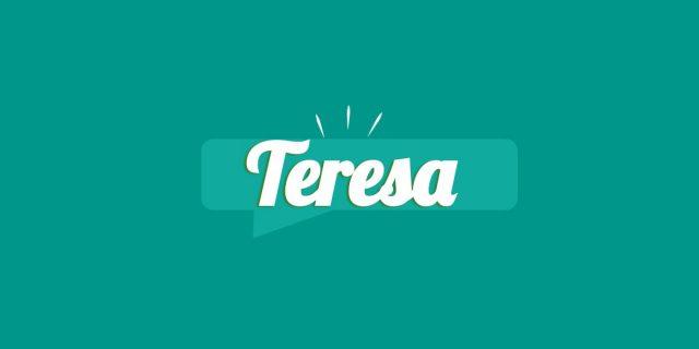 Teresa, significato e origine del nome